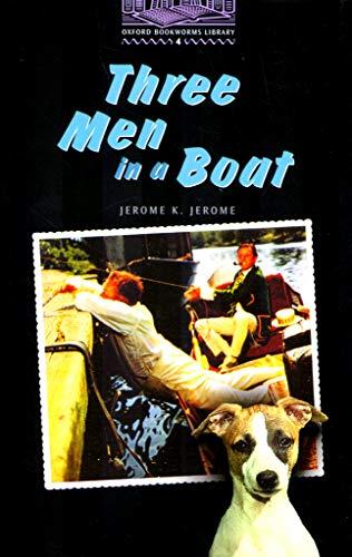 Three Men in a Boat (Oxford Bookworms ELT)の詳細を見る