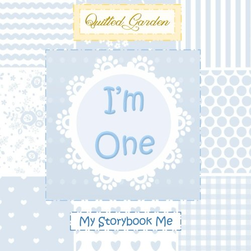 I'm One! My Storybook Me: First Birthday Gifts for Boys in All D;First Birthday Gifts for Boys in All D;First Birthday Gifts in All D;1st Birthday in ... D;Baby First Birthday Gift in All D;Baby G
