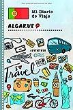 Algarve Diario de Viaje: Libro de Registro de Viajes Guiado Infantil - Cuaderno de Recuerdos de Actividades en Vacaciones para Escribir, Dibujar, Afirmaciones de Gratitud para Niños y Niñas