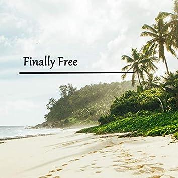 Finallly Free