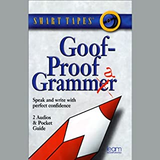 Goof-Proof Grammar     Speak and Write with Perfect Confidence              By:                                                                                                                                 Margaret M. Bynum,                                                                                        Debra C. Giffen                               Narrated by:                                                                                                                                 Margaret M. Bynum,                                                                                        Debra C. Giffen                      Length: 50 mins     24 ratings     Overall 2.5