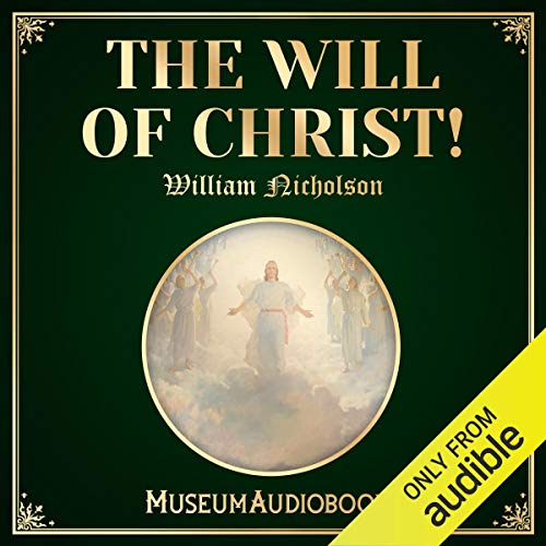 The Will of Christ! cover art