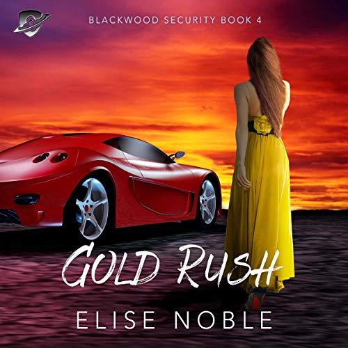 Gold Rush (A Romantic Suspense Novel) cover art