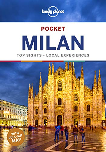 Lonely Planet Pocket Milan [Lingua Inglese]: top sights, local experiences