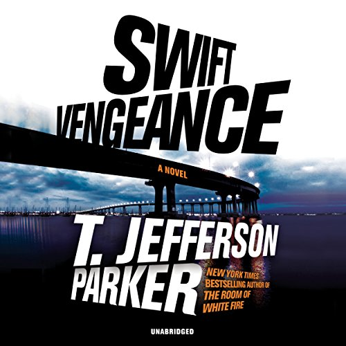Swift Vengeance Audiobook By T. Jefferson Parker cover art