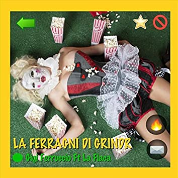 La Ferragni Di Grindr (feat. La Flaca Bitch)