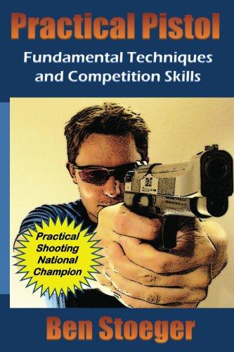 Practical Pistol (English Edition)