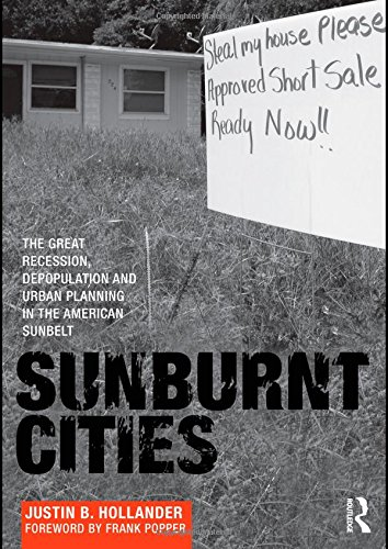 Sunburnt Cities: The Great Recession, Depopulation and...