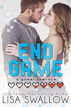 End Game: A Gamer Romance by [Lisa Swallow]