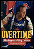 Overtime the Legend of Guy Lafleur
