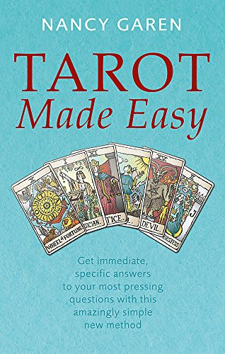 Tarot Made Easy: Get immediate, specific answers to your most pressing questions with this amazingly simple new method (Tom Thorne Novels)