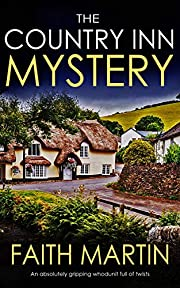 THE COUNTRY INN MYSTERY an absolutely gripping whodunit full of twists (Jenny Starling Book 7)