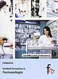 Farmacología 2 (CERTIFICADOS PROFESIONALES)