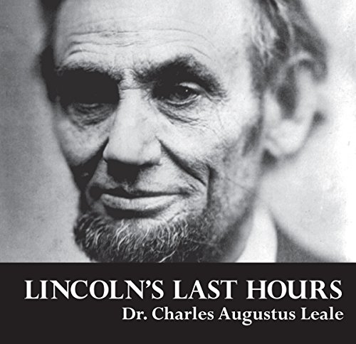Lincoln's Last Hours audiobook cover art
