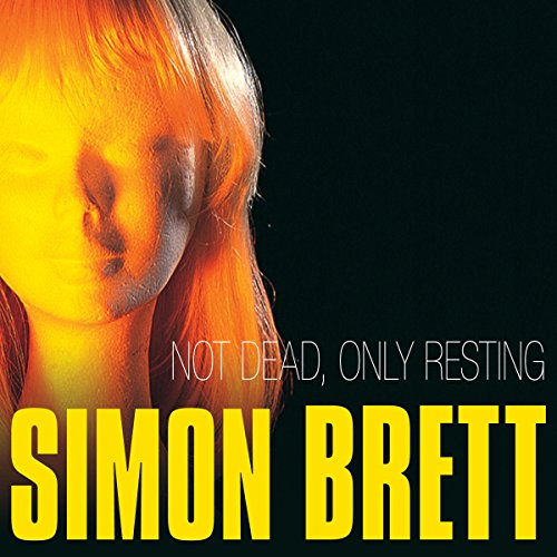 Not Dead, Only Resting audiobook cover art