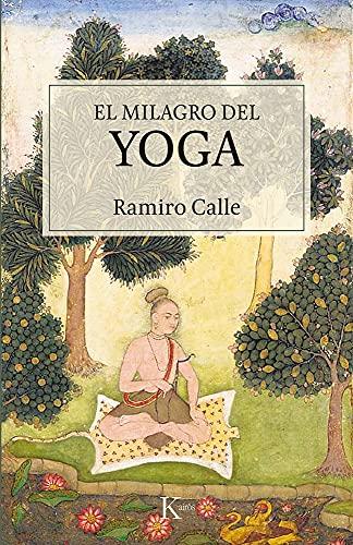 El milagro del yoga (Sabiduría perenne)