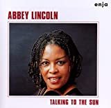 Songtexte von Abbey Lincoln - Talking to the Sun
