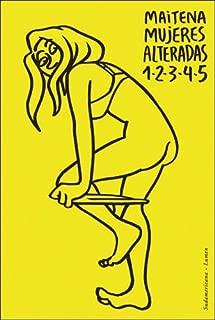 Mujeres Alteradas 1-2-3-4-5 (Spanish Edition)
