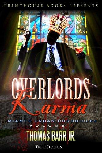 Book: Overlords Karma; Miami's Urban Chronicles; Volume 1 by Thomas Barr Jr.