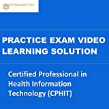 CERTSMASTEr Certified Professional in Health Information Technology (CPHIT) Practice Exam Video Learning Solutions