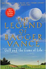 The Legend of Bagger Vance: A Novel of Golf and the Game of Life Kindle Edition