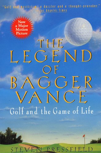 Image OfLEGEND OF BAGGER VANCE: A Novel Of Golf And The Game Of Life
