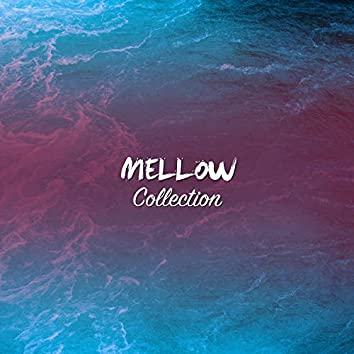 #16 Mellow Collection for Reiki & Relaxation