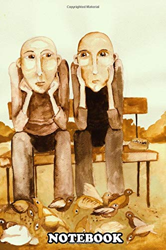 Notebook: Two Men Are Sitting On The Bench And Feeding , Journal for Writing, College Ruled Size 6' x 9', 110 Pages