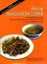 Best of Bangladeshi Cuisine 2010: Selected Recipes from Tayyeba Huq's Shasthya, Khadya o Ranna