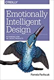 Emotionally Intelligent Design: Rethinking How We Create Pro
