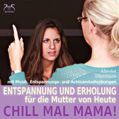 Chill mal Mama! cover art