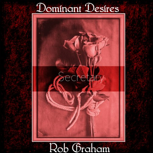 Dominant Desires: Secretary audiobook cover art