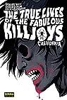 The True Lives of the Fabulous Killjoys 1: California par Way