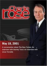 Charlie Rose with David Remnick, Malcolm Gladwell & Adam Gopnik; Stanley Tucci; Linus Torvalds (May 18, 2001)