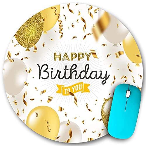 Alfombrilla de ratón redonda, Feliz cumpleaños a ti Cinta de globos dorados, Base de goma antideslizante Alfombrillas de ratón para el hogar de oficina, pequeñas de 7,9 x 7,9 pulgadas para juegos Mous