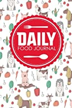Daily Food Journal: Calorie Counter For Food, Food Diary Template, Food Log Book, Space For Meals, Amounts, Calories, Body Weight, Exercise & Calories ... Cover (Daily Food Journals) (Volume 64)
