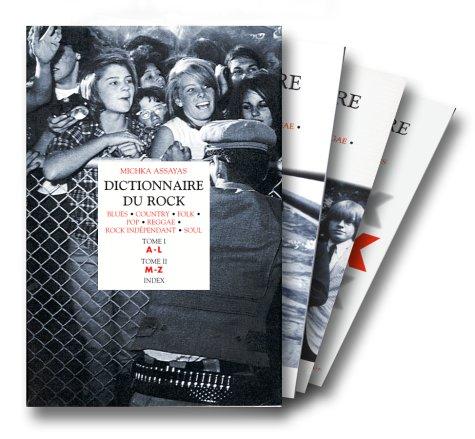 Dictionnaire du rock (coffret de 3 volumes)