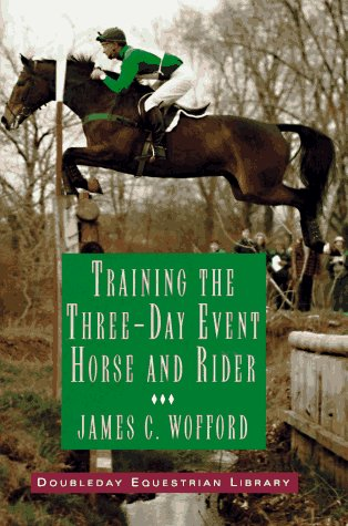 Training the Three-Day Event Horse and Rider