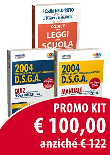 Kit Concorso DSGA: Manuale per la prova preselettiva e prova scritta-Quiz per la preparazione alla prova preselettiva-Codice delle leggi sulla scuola