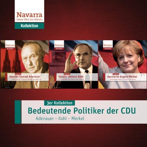 Bedeutende Politiker der CDU - Adenauer, Kohl, Merkel Titelbild