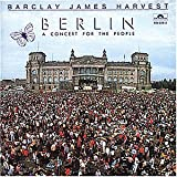 Songtexte von Barclay James Harvest - A Concert for the People (Berlin)