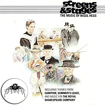 Screens & Stages (The Music of Nigel Hess)