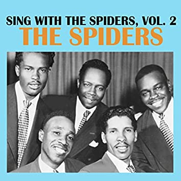 Sing With The Spiders, Vol. 2