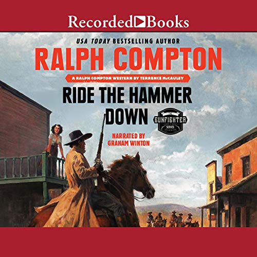 Ralph Compton Ride the Hammer Down Audiobook By Ralph Compton, Terrence McCauley cover art
