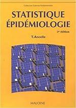 Statistique - Epidémiologie de Thierry Ancelle