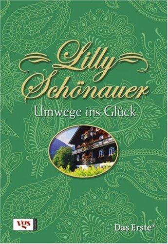 Lilly Schönauer: Umwege ins Glück