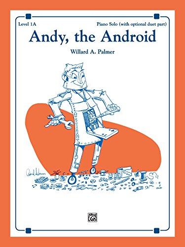 Andy, the Android: Piano Solo (English Edition)