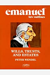 Emanuel Law Outlines: Wills, Trusts, and Estates, General Edition Paperback