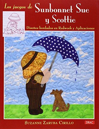 Los Juegos De Sunbonnet Sue Y Scottie (El Libro De..)