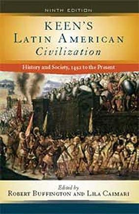 Keens Latin American Civilization (2 Volume Set)
